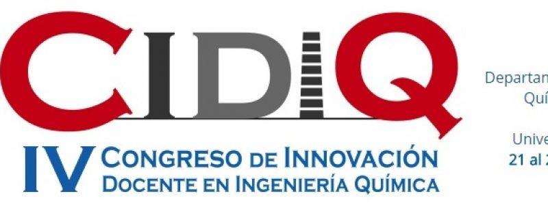 IV Congreso de Innovación Docente en Ingeniería Química (CIDIQ)