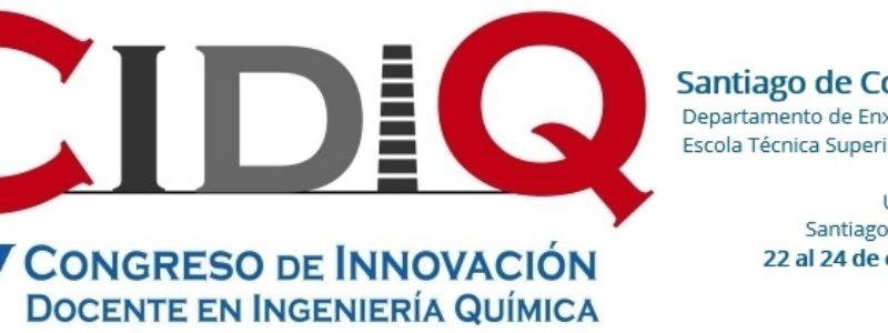 V Congreso de Innovación Docente en Ingeniería Química (V CIDIQ)